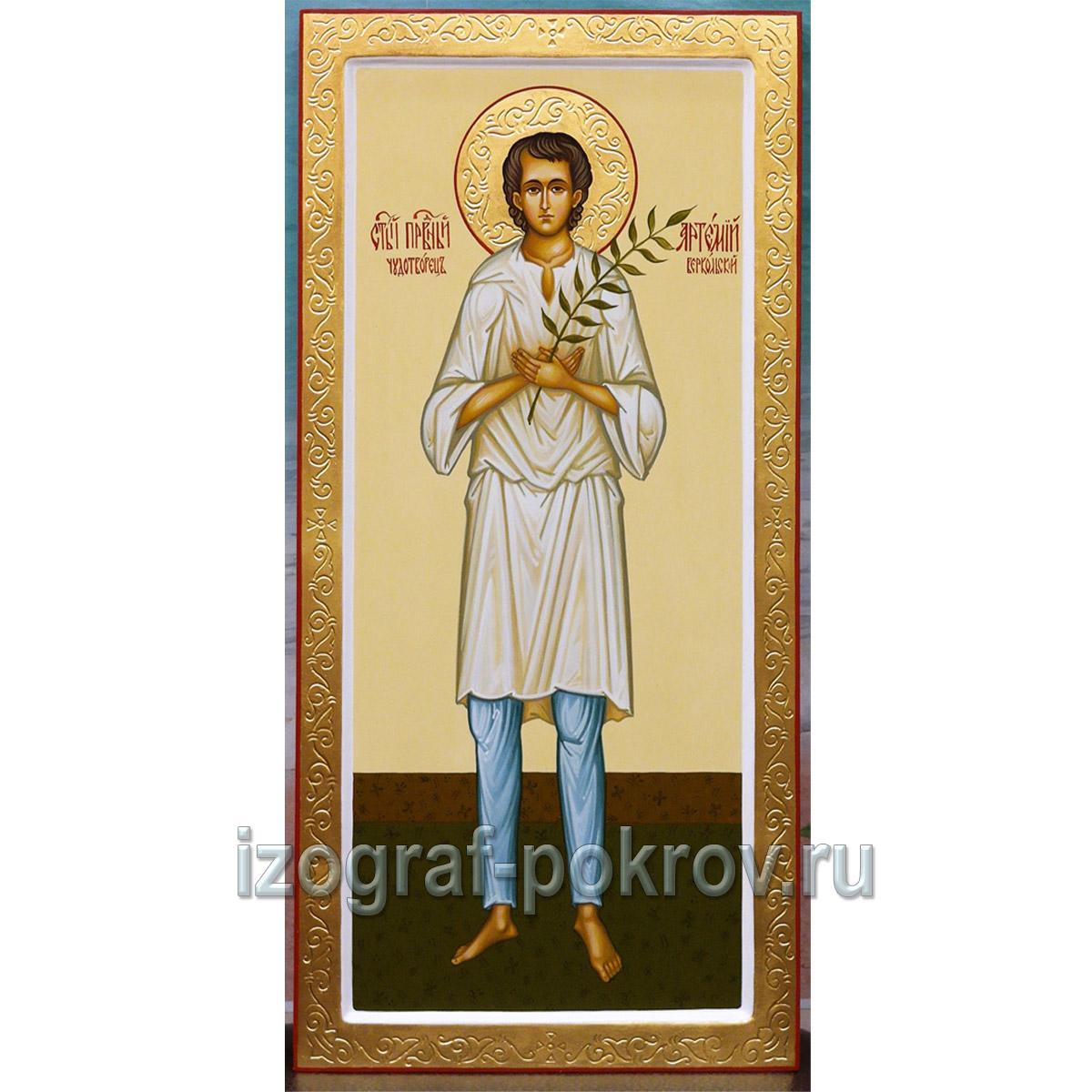 Икона Артемий Веркольский. Заказать изготовление иконы.